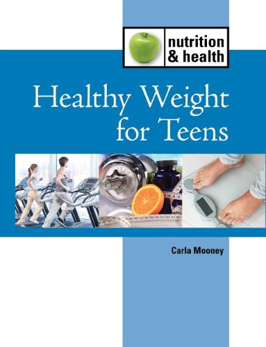 Healthy Weight for Teens (Nutrition and Health)
