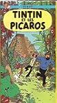 Tintin: Tintin Et Les Picaros