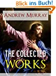 THE COLLECTED WORKS AND SERMONS OF RE...