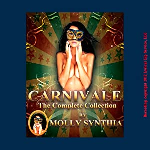 Molly Synthia's Carnivale: The Complete Collection Audiobook