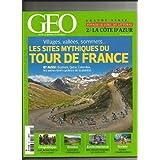 GEO [No 389] du 01/07/2011 - VOYAGE LE LONG DU LITTORAL / LA COTE D'AZUR - LES SITES MYTHIQUES DU TOUR DE FRANCE...