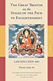 The Great Treatise on the Stages of the Path to Enlightenment: Volume 3