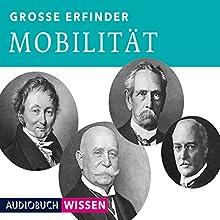 Große Erfinder: Mobilität Hörbuch von  div. Gesprochen von: Helge Heynold, Nick Benjamin