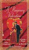 img - for A Regency Valentine (A Regency Romance) by Grey, Kitty(December 22, 1991) Mass Market Paperback book / textbook / text book