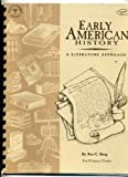 Early American History A Literature Approach for Primary Grades (History Through Literature)