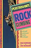 img - for Performance Rock Climbing by Dale Goddard (1993-12-01) book / textbook / text book