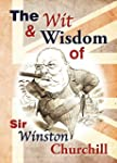 Wit and Wisdom of Churchill (Wit & Wi...