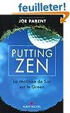 Putting zen : La ma�trise de soi sur le green