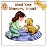 Mind Your Manners, Biscuit! (Biscuit)