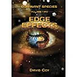 Edge Effects: 2 (Dominant Species)