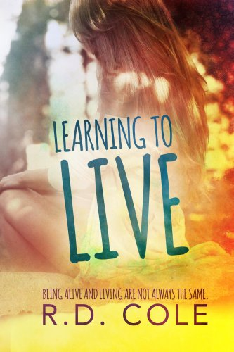 Learning to Live by R.D. Cole