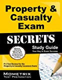 img - for Property & Casualty Exam Secrets Study Guide: P-C Test Review for the Property & Casualty Insurance Exam (Mometrix Secrets Study Guides) book / textbook / text book