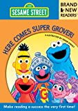 Here Comes Super Grover!: Brand New Readers (Sesame Street Books)