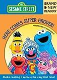 Here Comes Super Grover!: Brand New Readers (Sesame Street Books) (0763666548) by Sesame Workshop