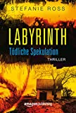 Labyrinth - T�dliche Spekulation