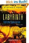 Labyrinth - T�dliche Spekulation