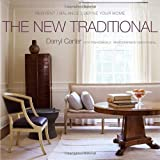 The New Traditional: Reinvent-balance-define Your Homeby Darryl Carter