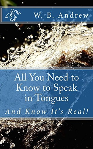all-you-need-to-know-to-speak-in-tongues-and-know-its-real-english-edition