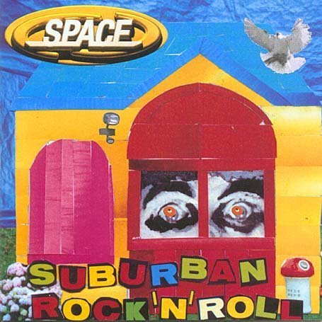 Space - Suburban Rock