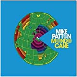 Mondo Canepar Mike Patton