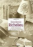 echange, troc Nadège Richier - Broderie Richelieu : Motifs d'inspiration Art nouveau et Art déco