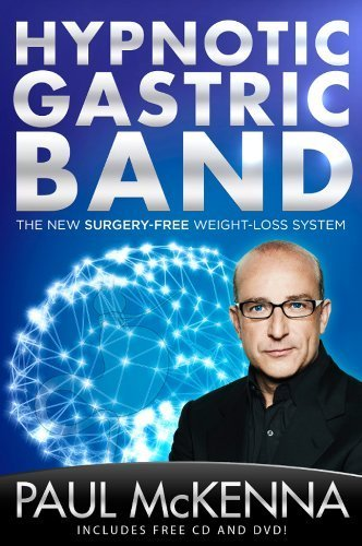 Hypnotic Gastric Band: The New Surgery-Free Weight-Loss System by McKenna, Paul (2014) Hardcover
