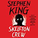 Skeleton Crew: Selections Audiobook by Stephen King Narrated by Stephen King, Frances Sternhagen, Matthew Broderick, Dana Ivey