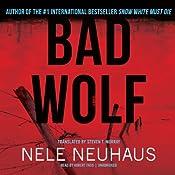 Bad Wolf: Bodenstein & Kirchhoff, Book 2 | [Nele Neuhaus]