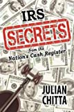 img - for Julian Chitta: IRS Secrets from the Nation's Cash Register (Paperback); 2012 Edition book / textbook / text book