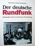Der deutsche Rundfunk. Faszination ei...
