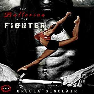 The Ballerina & The Fighter Audiobook
