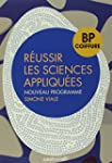 R�ussir les sciences appliqu�es BP co...