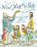 img - for By April Halprin Wayland New Year at the Pier: A Rosh Hashanah Story (First Edition) book / textbook / text book