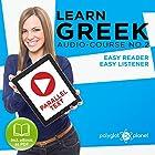 Learn Greek - Easy Reader - Easy Listener: Parallel Text - Greek Audio Course No. 2 Hörbuch von  Polyglot Planet Gesprochen von: Hera Anattos, Christopher Tester