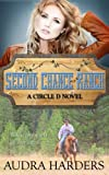 Second Chance Ranch (The Circle D series)