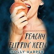 Peachy Flippin' Keen | [Molly Harper]