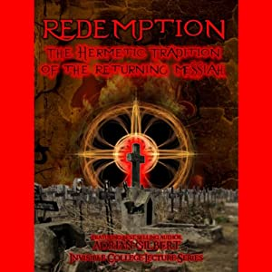 Redemption: The Hermetic Tradition of the Returning Messiah | [Adrian Gilbert]