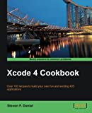 Xcode 4 Cookbook