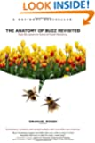 The Anatomy of Buzz Revisited: Real-life lessons in Word-of-Mouth Marketing
