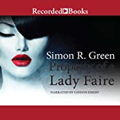 Property of a Lady Faire: Secret Histories, Book 8 | Simon R. Green