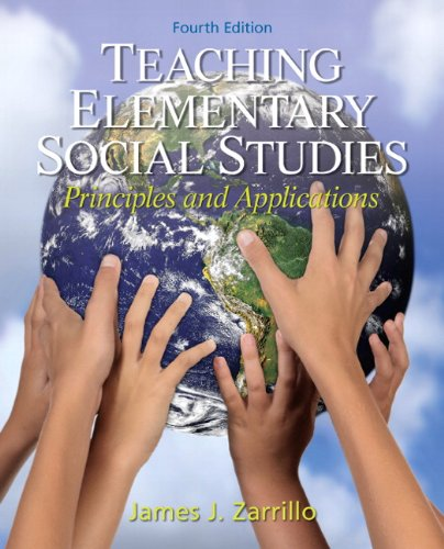Teaching Elementary Social Studies: Principles and...