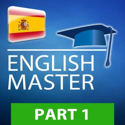 INGLÉS MASTER, Parte 1 (34001) (Series para leer y escuchar - ENGLISH MASTER)