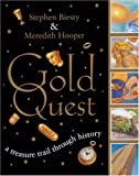 Gold Quest: A Treasure Trail Through History (0340788585) by Biesty, Stephen