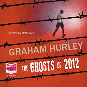 The Ghosts of 2012 | [Graham Hurley]