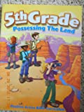 Possessing the Land: 5th Grade