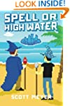Spell or High Water (Magic 2.0, Book 2)