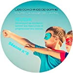 Réussir - Développer sa confiance, activer ses ressources et programmer son mental: Coaching en PNL (Séance 2) | Sophie Magenta
