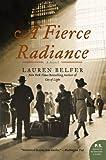 A Fierce Radiance (P.S.)