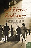 A Fierce Radiance: A Novel (P.S.) (0061252522) by Belfer, Lauren