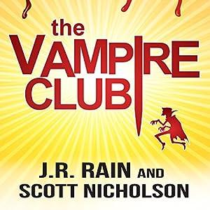 The Vampire Club | [J.R. Rain, Scott Nicholson]